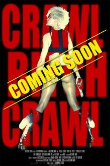 Crawl Bitch Crawl Coming Soon