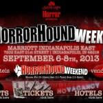 HorrorHound Weekend – Indianapolis (September 6-8, 2013)