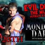 Evil Dead: The Musical To Perform At Mondays Dark
