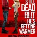 Warm Bodies – Forget Romeo; Bub And Juliet