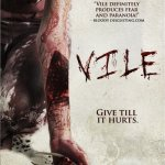 Vile (2011) – Not As Vile As You May Think