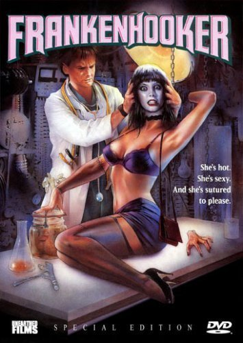 Frankenhooker (1990) – Why, Oh Why