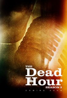 The Dead Hour Season 3