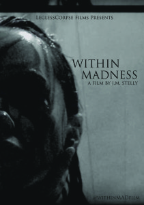 New Poster Art For J.M. Stelly's WITHIN MADNESS