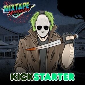 Mixtape Massacre - Kickstarter