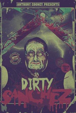 The Dirty Sanchez (2013)