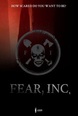 Fear, Inc Will Haunt You…. For a Price.