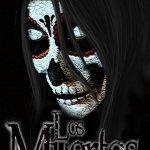 Los Muertos Haunts It's Way To Crowd Funding