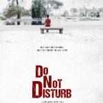 #ShortMovieMonday – Do Not Disturb (2015)