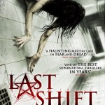 Last Shift Exclusive Brand New UK Trailer