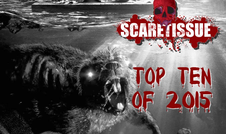 A Look Back at 2015 – The Best of ScareTissue