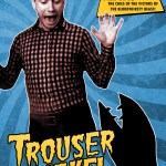 Trouser Snake Poster & Teaser Unleashed