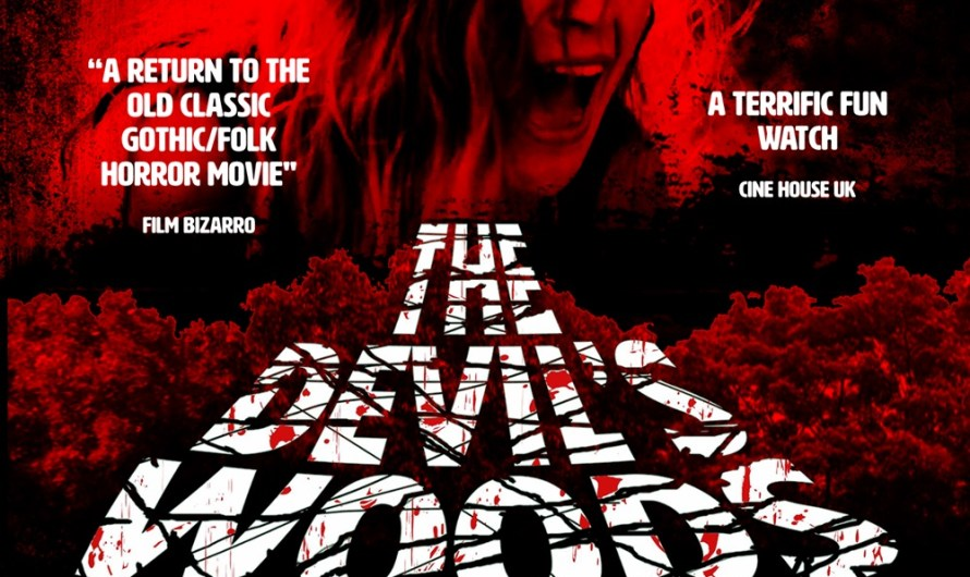 The Devils Woods Slashes to VOD and DVD May 10th