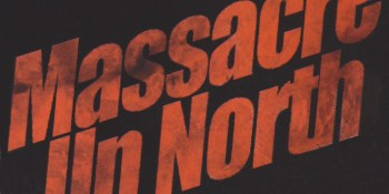 Massacre Up North