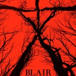 Blair Witch is Hiding in The Woods