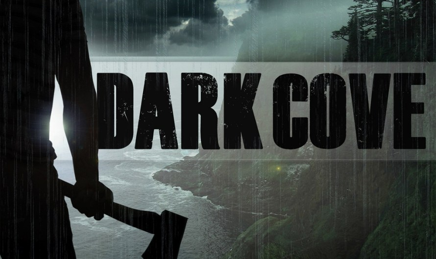 Dark Cove Available Now on Digital HD and Cable VOD