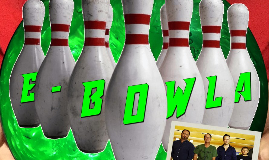E-Bowla (2018) – Grab Your Balls We're Going Bowling