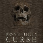 The Truth Behind 'Bone Ugly Curse'