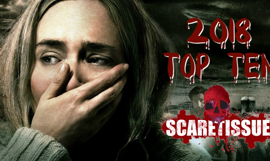 Look Back at 2018 – The Best of ScareTissue