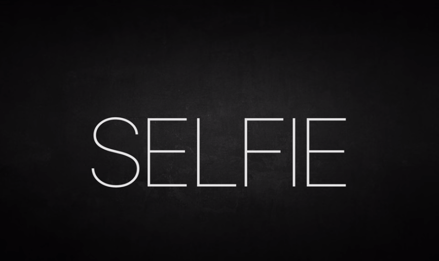 Selfie (2019) – Careful What You Share