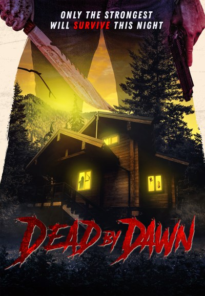 Dead By Dawn - Poster