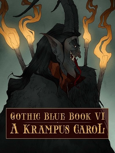 Gothic Blue Book VI: A Krampus Carol