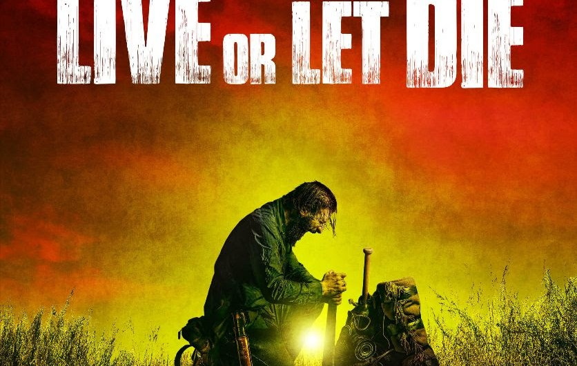 'LIVE OR LET DIE' – Official Posters and New Trailer Revealed
