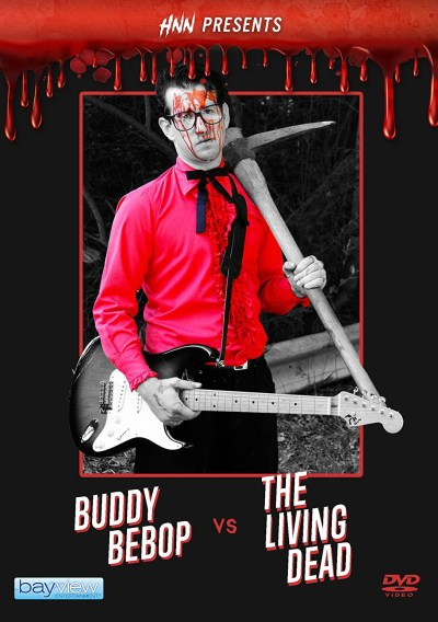 HNN Presents Buddy Bebop Vs The Living Dead