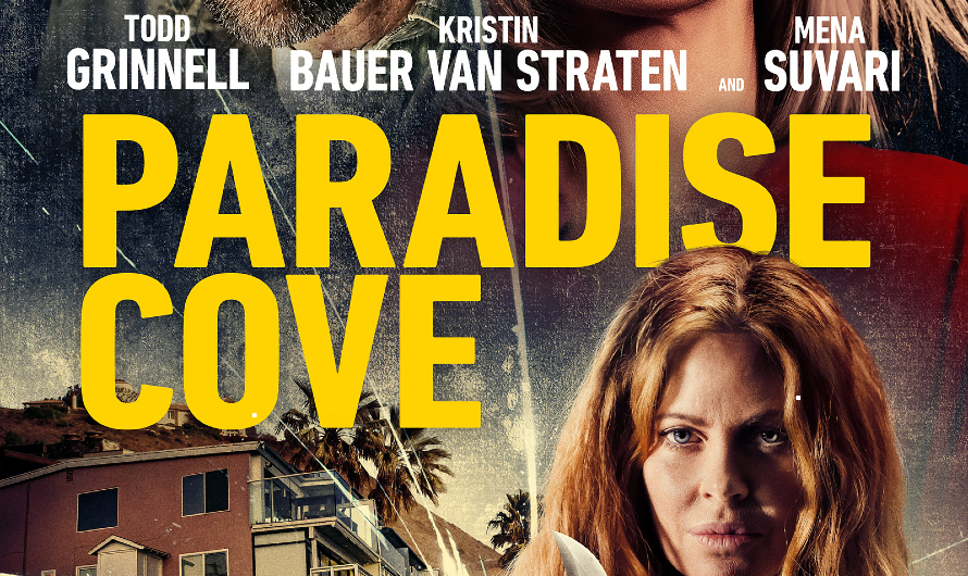Mena Suvari in Nail Biting Thriller PARADISE COVE