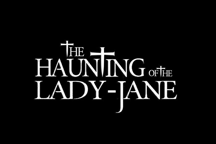 The Haunting of the Lady-Jane Title Card