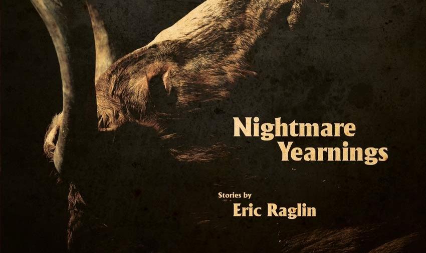 Nightmare Yearnings by Eric Raglin