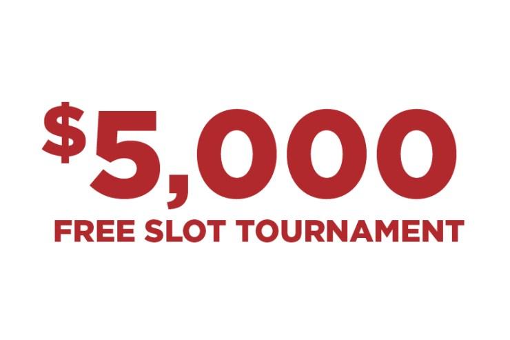 $5,000 Free Slot Play Tournament Promotion