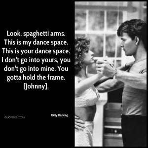 Dirty Dancing quote