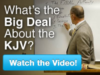 What's the Big Deal About the KJV Bible?