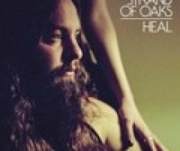 "Strand Of Oaks ""Heal"""