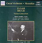 Menuhin plays Elgar / Bruch: Violin Concertos (Naxos)