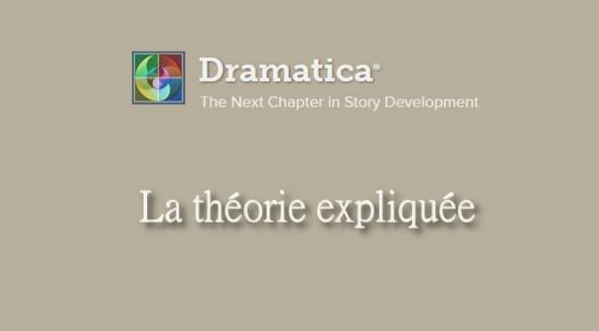 DRAMATICA : LA THÉORIE EXPLIQUÉE (86)