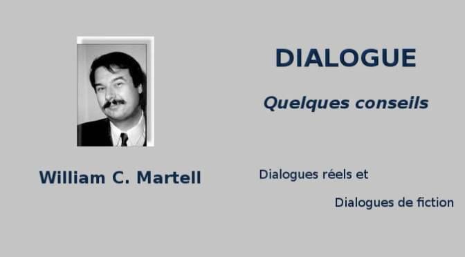DIALOGUES : CONSEILS DE WILLIAM C. MARTELL (4)