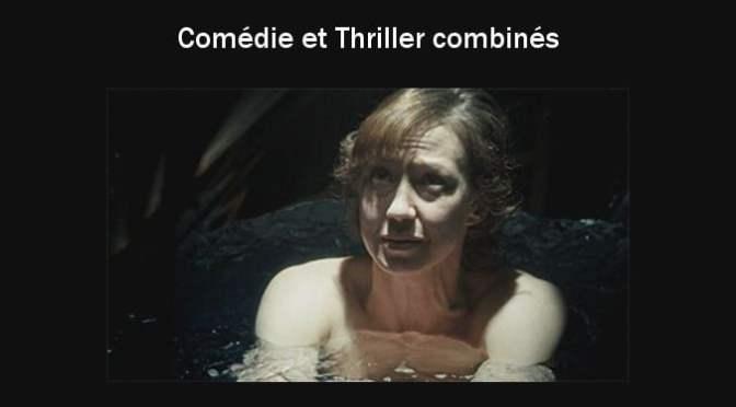 Comédie et Thriller combinés