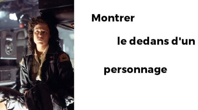 MONTRER L'INTÉRIEUR DU PERSONNAGE