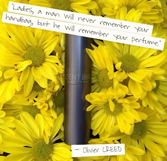 Olivier Creed Quote on Perfume