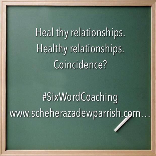 scheherazade washington parrish, six word coaching