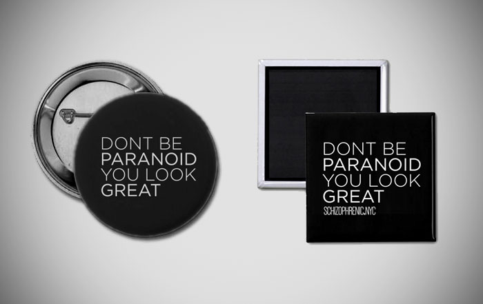Dont Be Paranoid – Buttons and Magnets 1