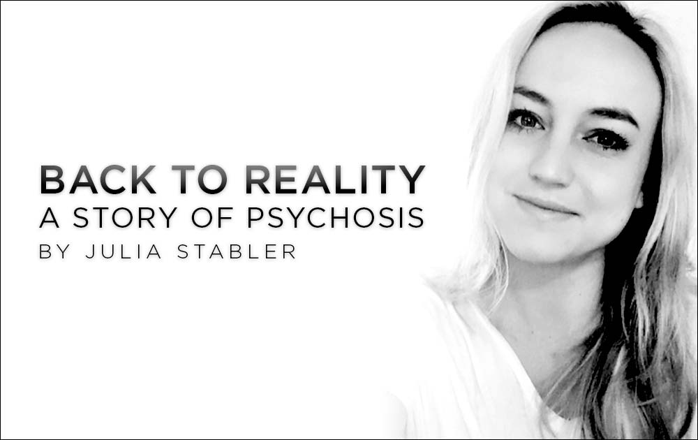 Back to Reality: A Story of Psychosis 85