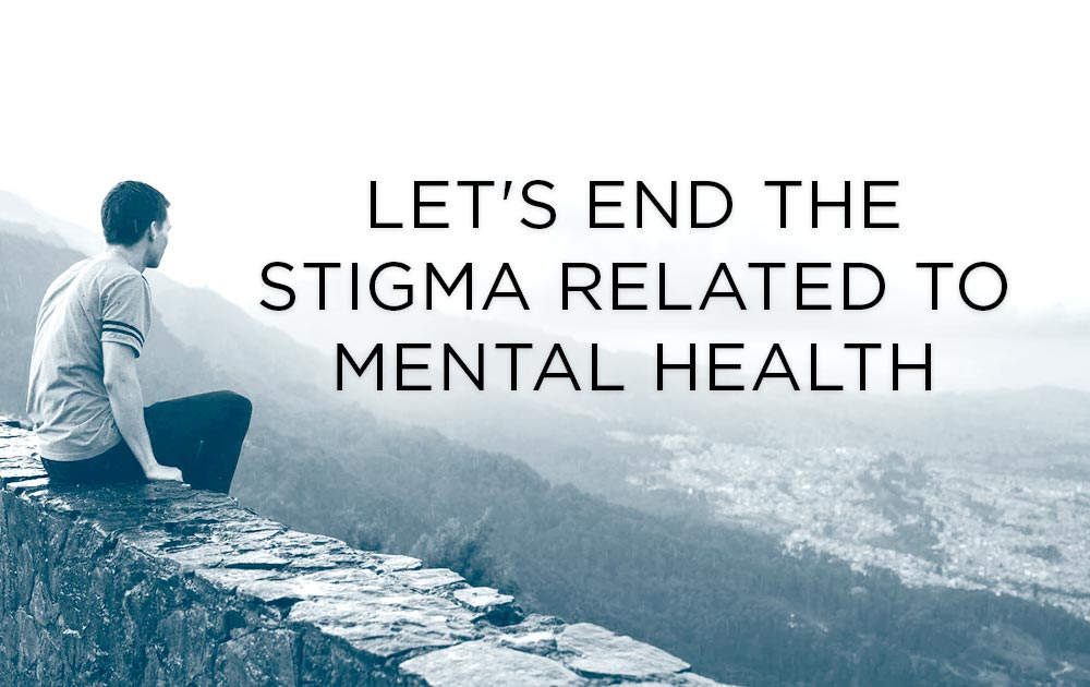 Let's end the stigma related to mental health 82