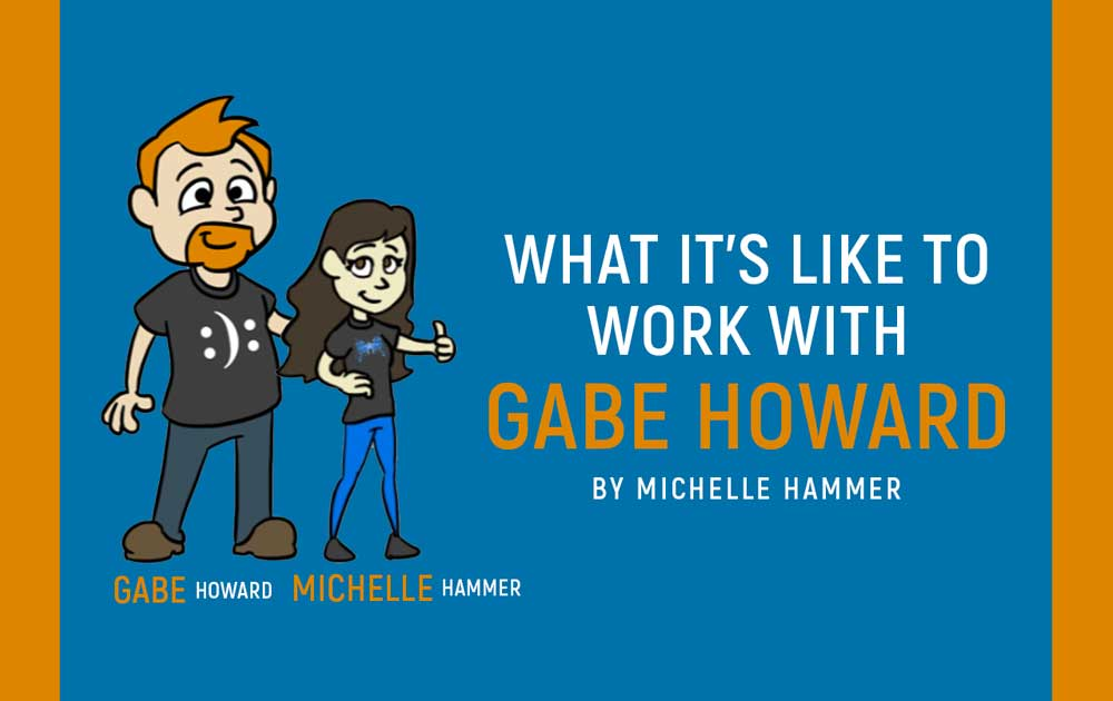 What it's like to work with gabe howard 59