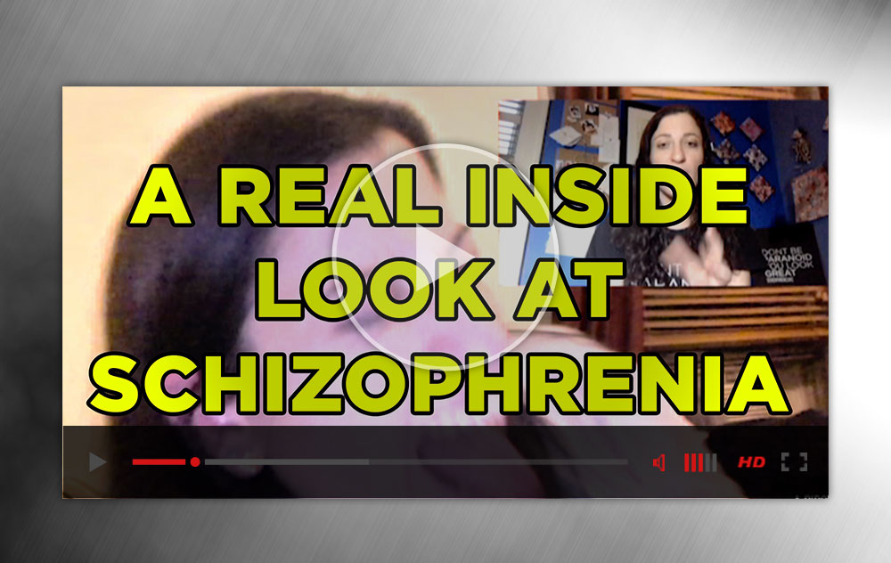 A real inside look at schizophrenia 25