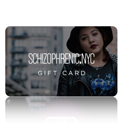 Schizophrenic. Nyc gift card