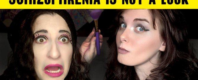 Schizophrenia Is Not A Look