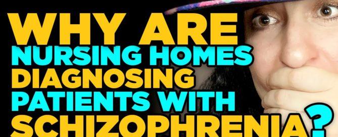 Schizophrenia in nursing homes